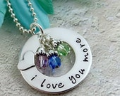 Hand Stamped I Love You More Necklace, Birthstone Jewelry, Necklace for Mom, Mother's Day Gift, Personalized, Sterling Silver Washer