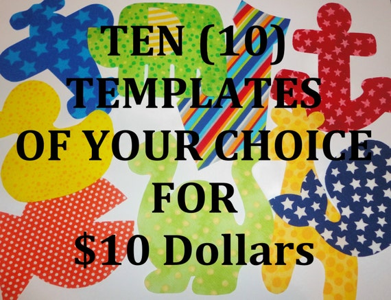 Fabric Applique TEMPLATE Pattern ONLY 10 for 10.00 SAVE 5.00
