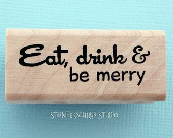 Eat Drink and be Merry stamp