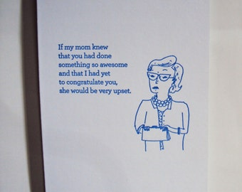 Disappointed Mom Letterpress Card. Belated Congratulations.