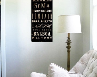 San Francisco neighborhoods typography graphic art on canvas 12 x 36  x 1.5 by gemini studio Stephen Fowler