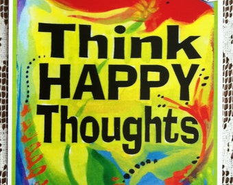THINK HAPPY THOUGHTS 8x11 Inspirational Print Motivational Quote Positive Thinking Typography Home Decor Heartful Art by Raphaella Vaisseau