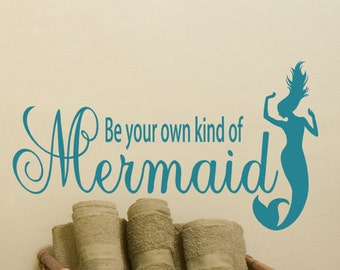 Be Your Own Kind Of Mermaid Vinyl Wall Decal, Mermaid Decor, Mermaid Gift, bathroom wall decals, window decals, custom decal, Beach decal
