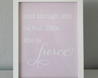Instant Download - She is Fierce Shakespeare Print - 8x10