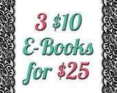 Get 3 PDF 10 Dollar Digital E-books for only 25 Dollars Deal