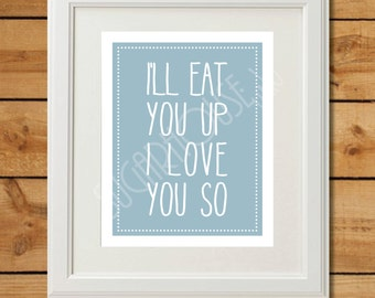Eat You Up - Printable Art - Slate Nursery Art - Where The Wild Things Are