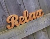 Wood Relax Sign Shelf Sign Word Art