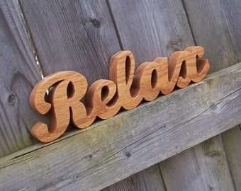 Wood Relax Sign Shelf Sign Word Art