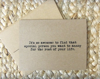 That Special Person you want to Annoy/Typewriter Print/Recycled 4 x 5 Kraft Card Anniversary/Love/Valentines/Birthday