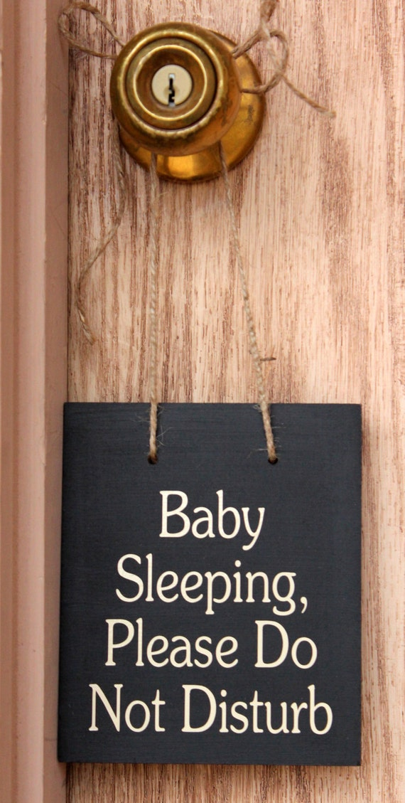 Baby Sleeping Please Do Not Disturb Wood Sign By