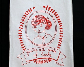 Tea Towel - You're All Sorts Of Lovely