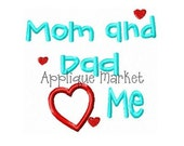 Machine Embroidery Design Applique Mom and Dad Heart Me INSTANT DOWNLOAD