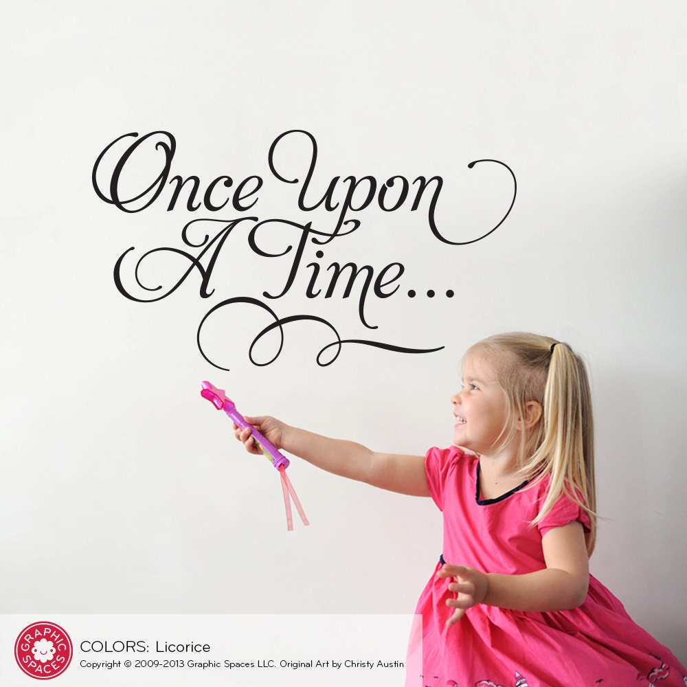 Once Upon A Time Calligraphy Once Upon A Time Wall ...