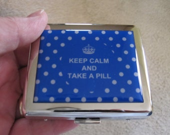 Keep Calm Take A Pill 8 day Pill Box with Mirror  in Blue or Red