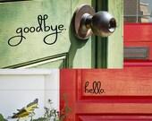 Hello Goodbye Decal Set - Front Door - Welcome Door Decal - Front Door Decals for Home and Office - Decorations - Custom Vinyl Decals