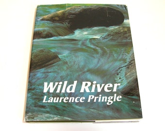 Wild River By Laurence Pringle Vintage Book