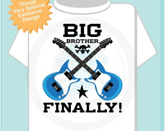 Big Brother Finally Guitar Rocker Shirt or Onesie, Infant, Toddler or Youth sizes t-shirt (11062013b)