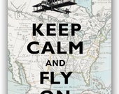 Keep calm and fly on Print, Keep calm art posters,  old map of North America, Map art print, Keep calm collage, wall hangings
