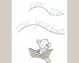 Word Nursery Art - Row Your Boat Nursery Art -- Elephant Nursery Art-- Nursery Rhyme -- Children's Art Print, Kids Wall Art