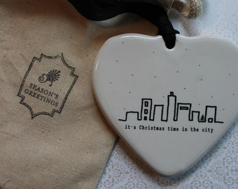 Skyline - Its Christmas time in the city -  Christmas Ceramic Heart Ornament