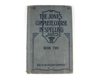1924 The Jones Complete Course in Spelling - Book Two