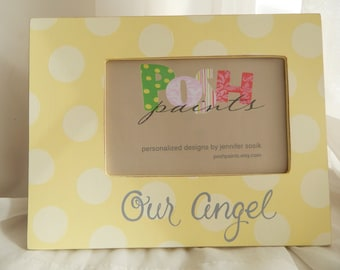 SALE, Our Angel, hand painted custom frame, holds 4x6 photo
