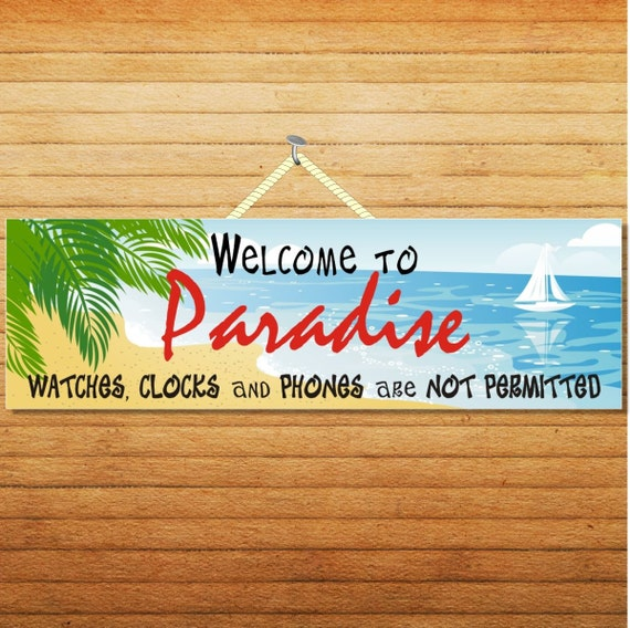 Welcome To Our Beach House Sign: Welcome To Paradise Funny Novelty Sign Beach Sign Beach