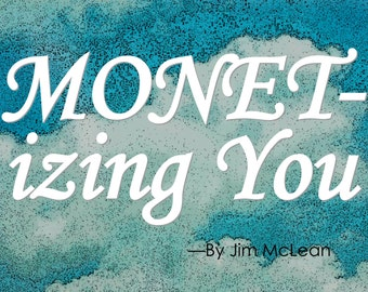 "7 Ways C. Monet Helps Us Convey Our Authenticity: ""MONETizing YOU"" Etsy Success Seller eBook"