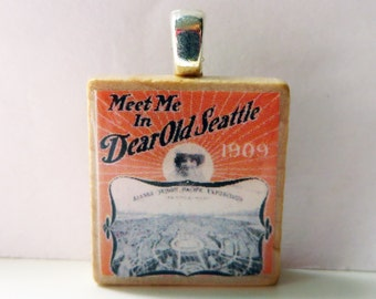 Meet Me in Dear Old Seattle  - vintage Seattle sheet music Scrabble tile pendant