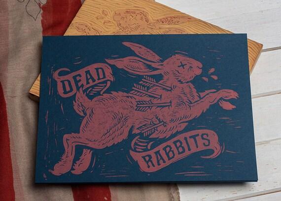 Dead Rabbits - Block Print