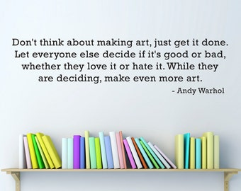 Andy Warhol Quote Decal - Art Room Wall Decal - Craft Room Wall Art Sticker - Large