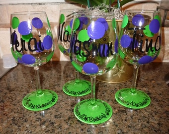 Handpainted and Personalized Wine Glasses, Pilsner  etc glasses for Birthdays, wedding party, friends, Girls Weekend Etc. Etc.