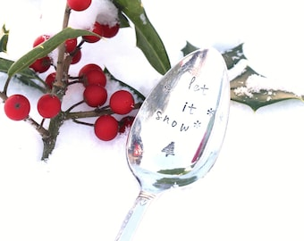 Let it Snow Coffee Spoon Christmas Tree,  Hand Stamped Spoon, Cocoa Spoon, Holiday Table Decor MTO