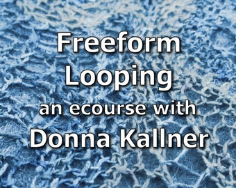 Online Workshop -  Freeform Looping - A New Age Looping eCourse