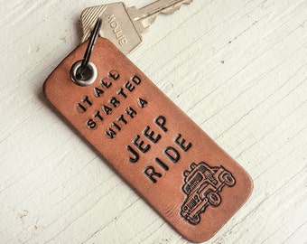 It all started with a Jeep Ride - Jeep Wrangler - Leather Keychain Hand Stamped Leather