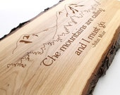 """Rustic Wall Decor - """"The mountains are calling, and I must go."""" -John Muir quote . Sustainable Harvest Wood . Timber Green Woods"""