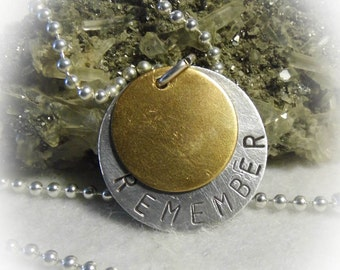 Remember Hand Stamped Necklace Aluminum Brass