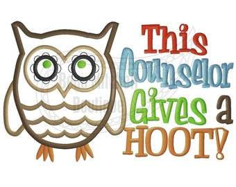 This Counselor gives a hoot applique embroidery design