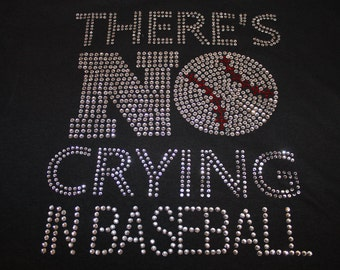 There's NO Crying In Baseball Bling Shirt, Rhinestone Shirt, Baseball Mom Shirt, Baseball Shirt, Baseball Tank, Bling Baseball Shirt,