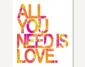 Beatles Typographic Print - All You Need Is Love (Pink Green Orange)