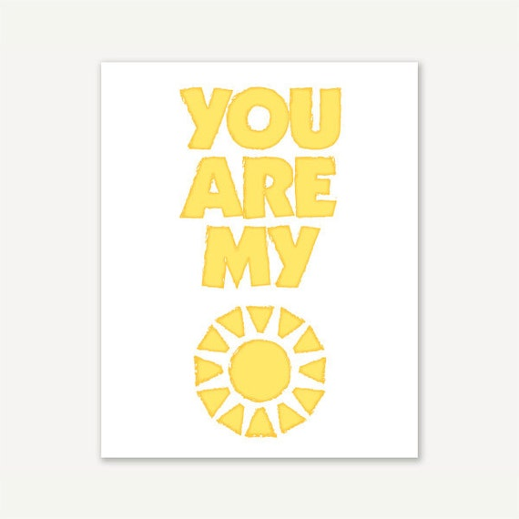 You Are My Sunshine - 11x14 8x10 5x7 Art Print Digital Print Giclee