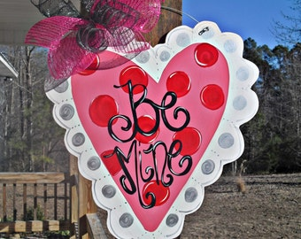 "Valentine heart ""Be Mine""  Wood Cut Out Door Hanger"