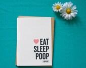 Baby Card - Eat Sleep Poop