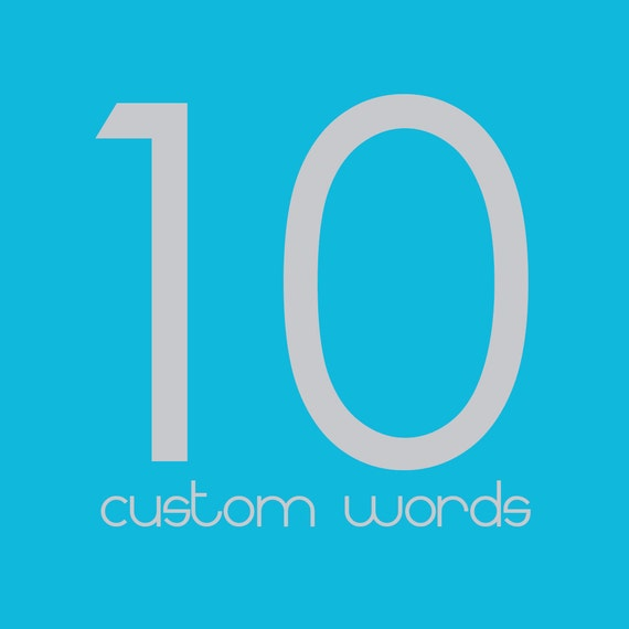 10 Custom Words to add to any print