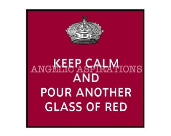 Magnet - Keep Calm and pour another glass of red