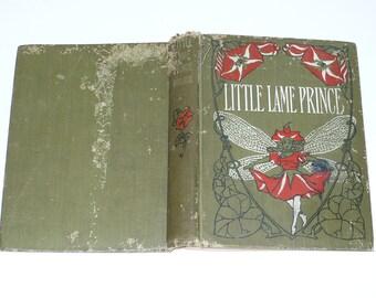 The Little Lame Prince by Miss Mulock, 1904, Books, Literature Fiction, Literary Fiction,  Childrens Books, Vintage Books, Entertainment,