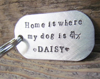 Pet Key Chain Custom Home Is Where My Dog Is Dog Tag Keychain Hand Stamped Silver Aluminum Key Ring Cat