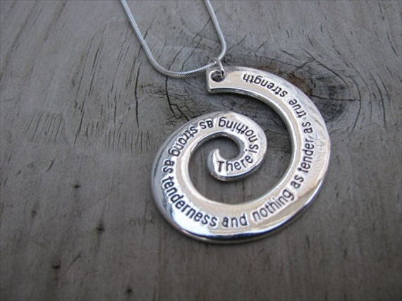 SALE- Inspiration Necklace - There is nothing as strong as tenderness and nothing as tender as true strength