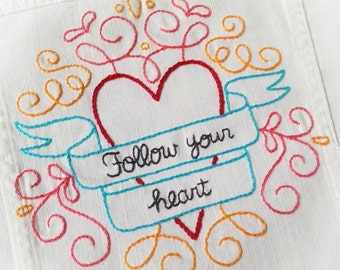 Follow Your Heart embroidery pattern PDF