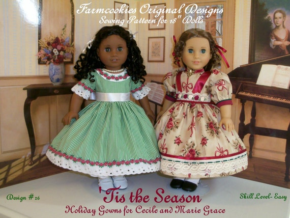 PRINTED  Sewing Pattern / Tis the Season  / Holiday Gowns for Cecile and Marie-Grace